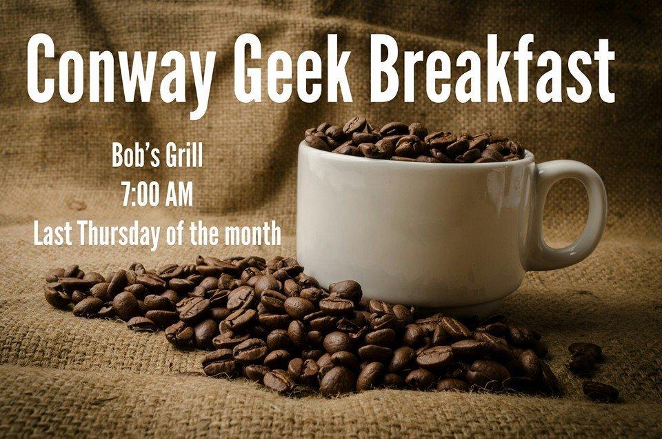Conway Geek Breakfast